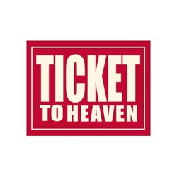 Ticket to Heaven (KFG)